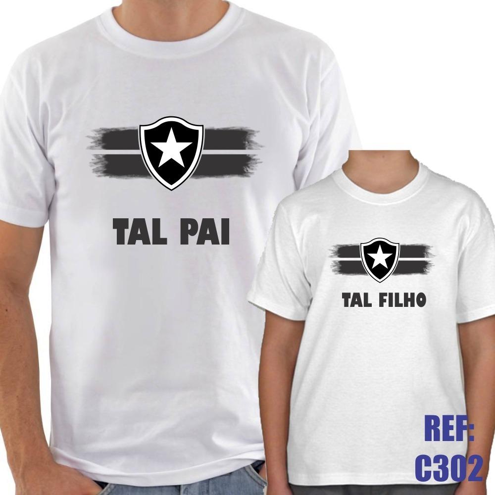 975f6d783637a1 Kit 2 Camisas Tal Pai Tal Filho Botafogo Futebol Esporte