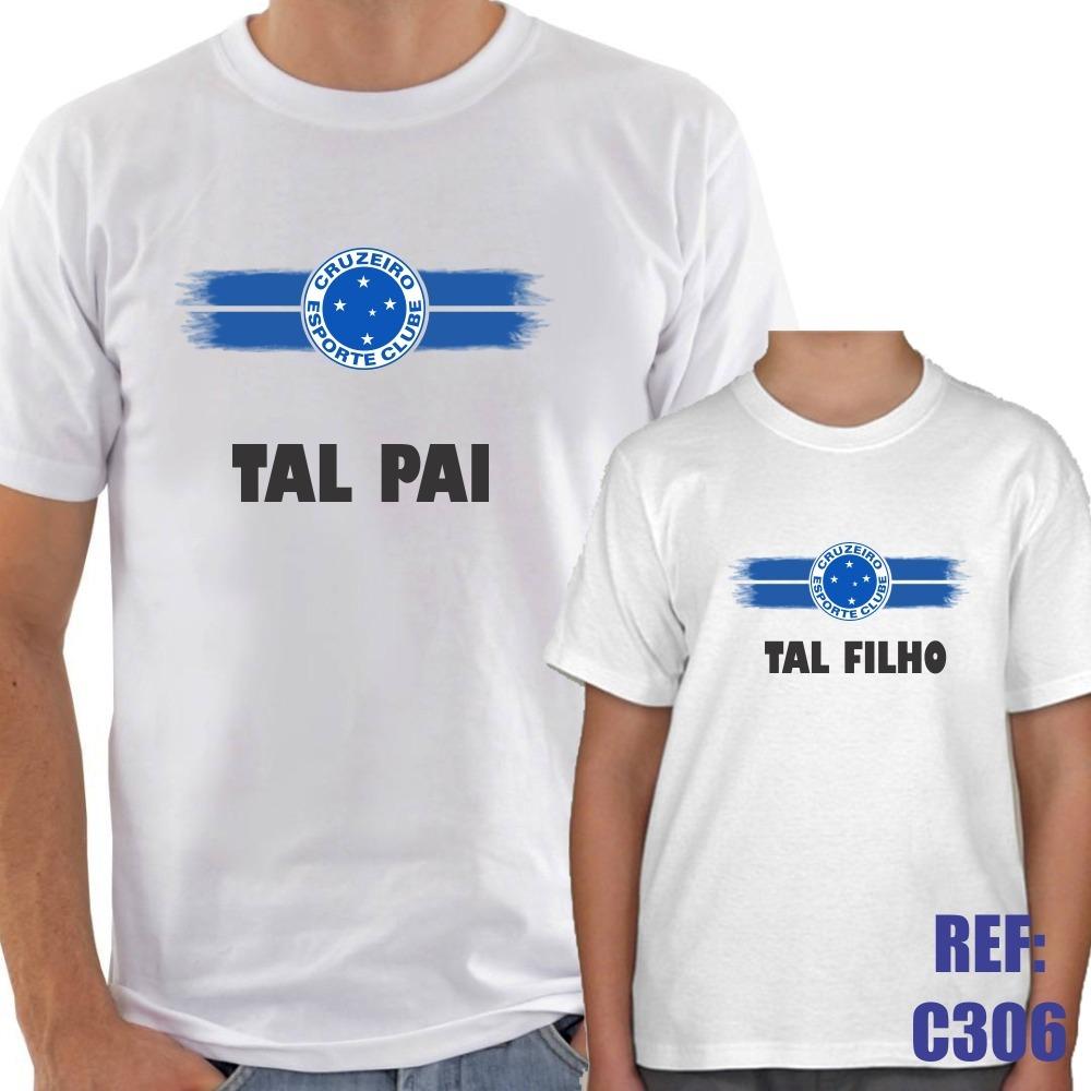 7c45d83557 Kit 2 Camisas Tal Pai Tal Filho Cruzeiro Futebol Esporte - R  47