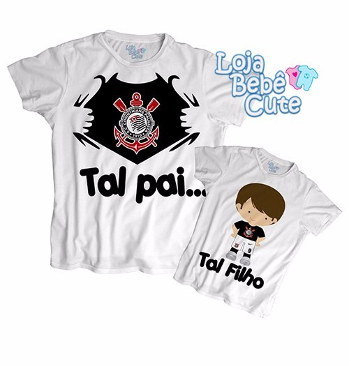 Kit 2 Camisetas Tal Pai Tal Filho Corinthians Qualquer Time - R  99 ... 87ce8a9975a05