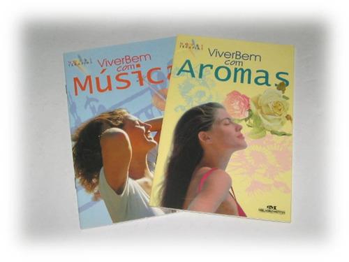 kit 2 livros - viver bem - aromas e música - novas terapias
