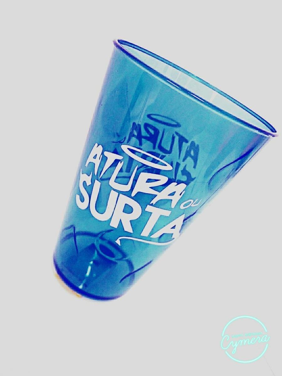 Kit 20 Copo Acrilico Frase Atura Ou Surta Música Carnaval R 4499