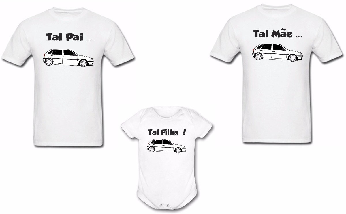 f4abd225ad98 kit 3 camisetas body tal pai tal filho gol carro rebaixado. Carregando zoom.