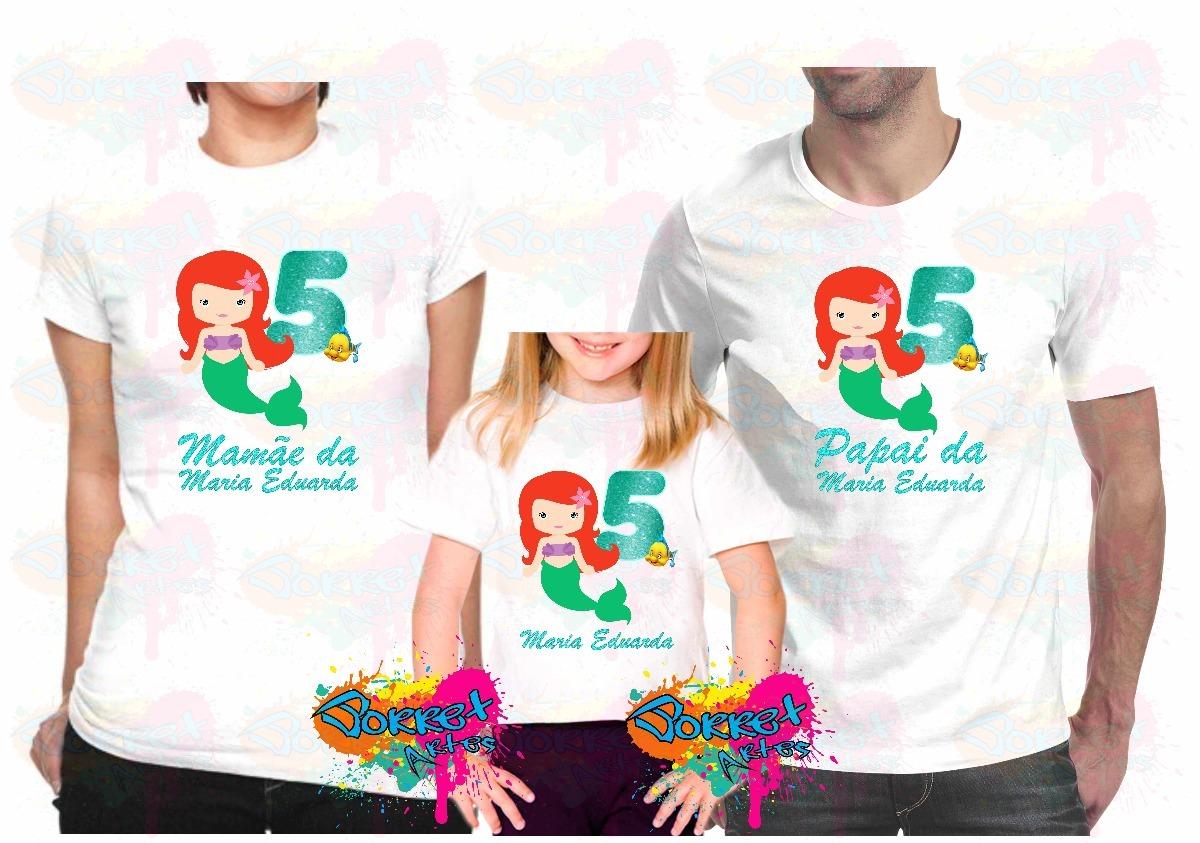 9803ec9ad Kit 3 Pçs Camisa Para Festa Personalizada Pequena Sereia A3 - R  114 ...