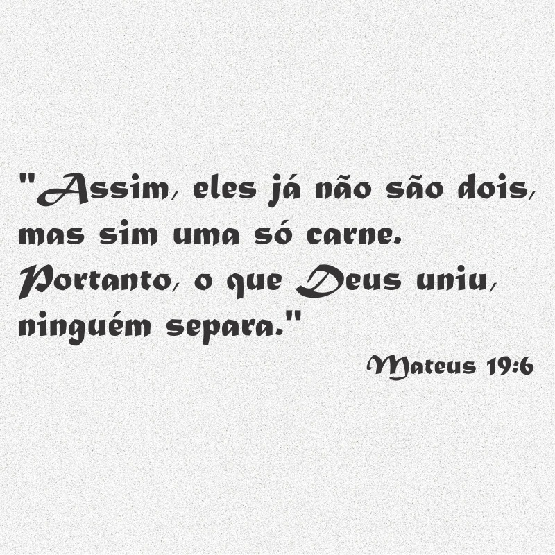Kit 3x Adesivo Frase Bíblica Mateus 196 Deus Uniu 20cm A961 R 11