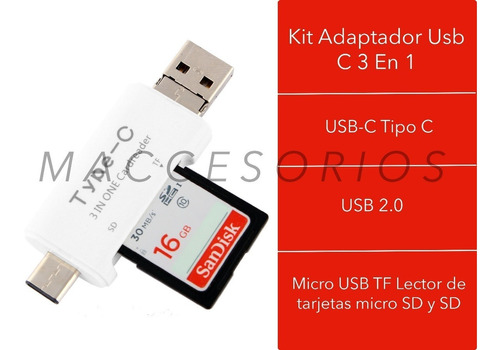 kit adaptador usb c 3 en 1 - lector de memoria sd  - otg pc