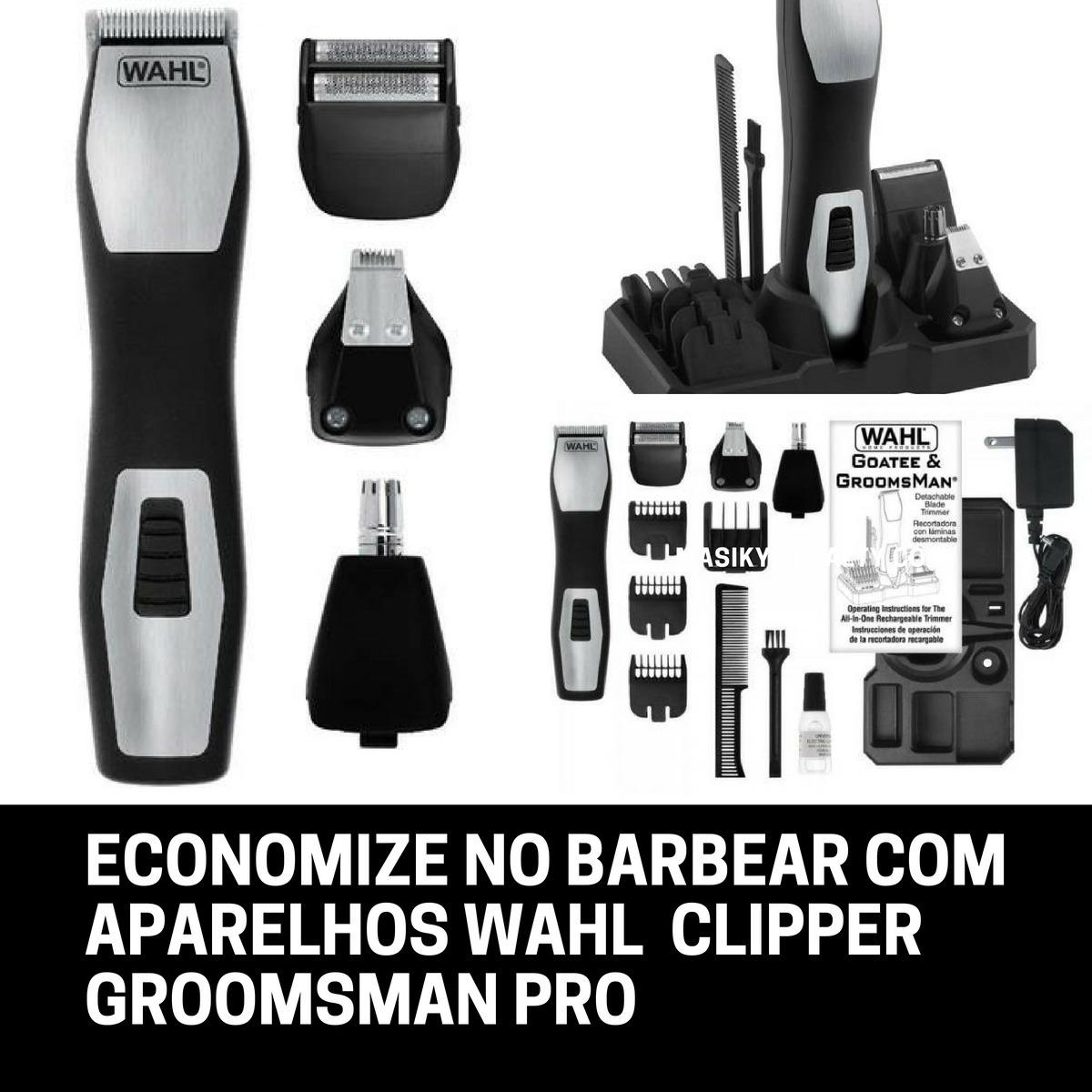 12b786e53 Kit Aparador De Pelos Wahl Clipper Groomsman 3 Em 1 Bivolt - R$ 149,90 em  Mercado Livre