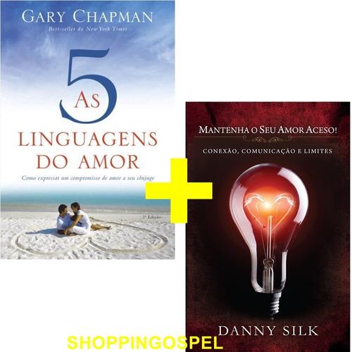 kit as 5 linguagens do amor + mantenha o seu amor aceso