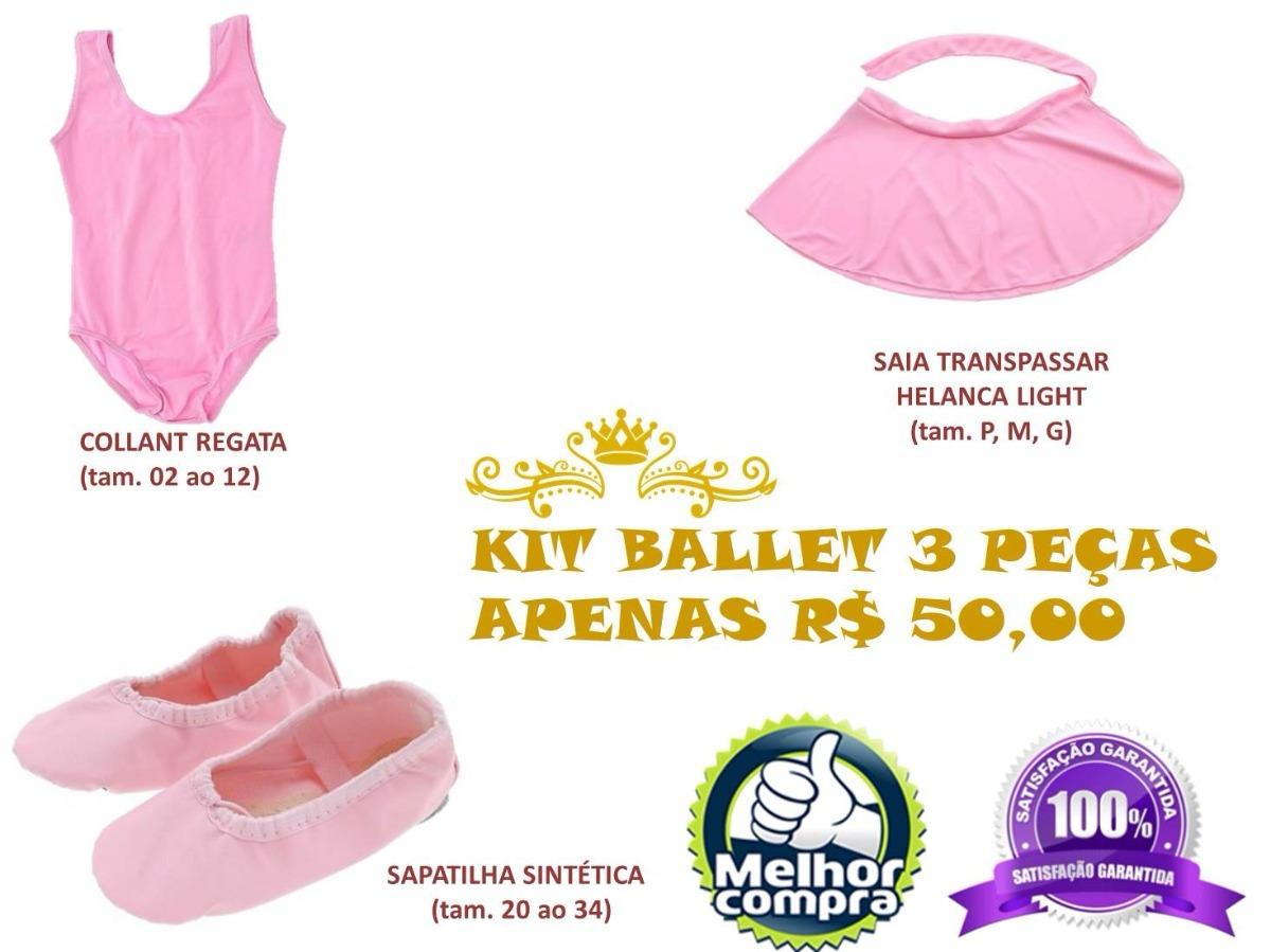 17f4718dc5 Kit Ballet Infantil 3 Peças - Collant