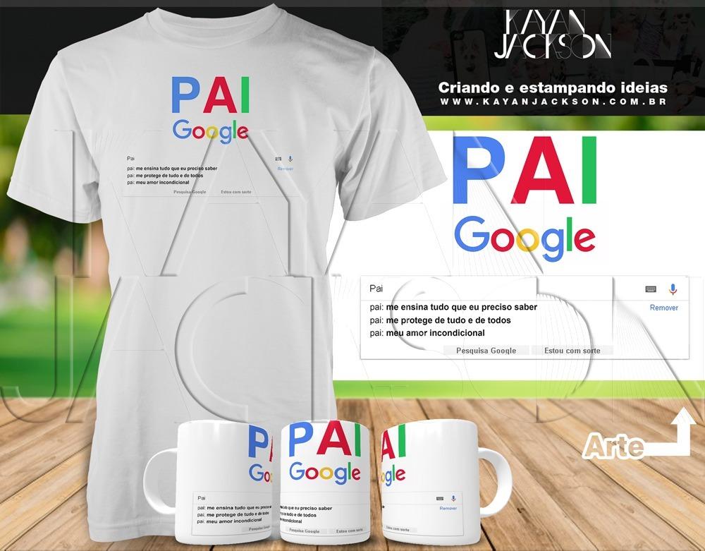 7c03a6e2a kit camiseta + caneca dia dos pais - pai google. Carregando zoom.