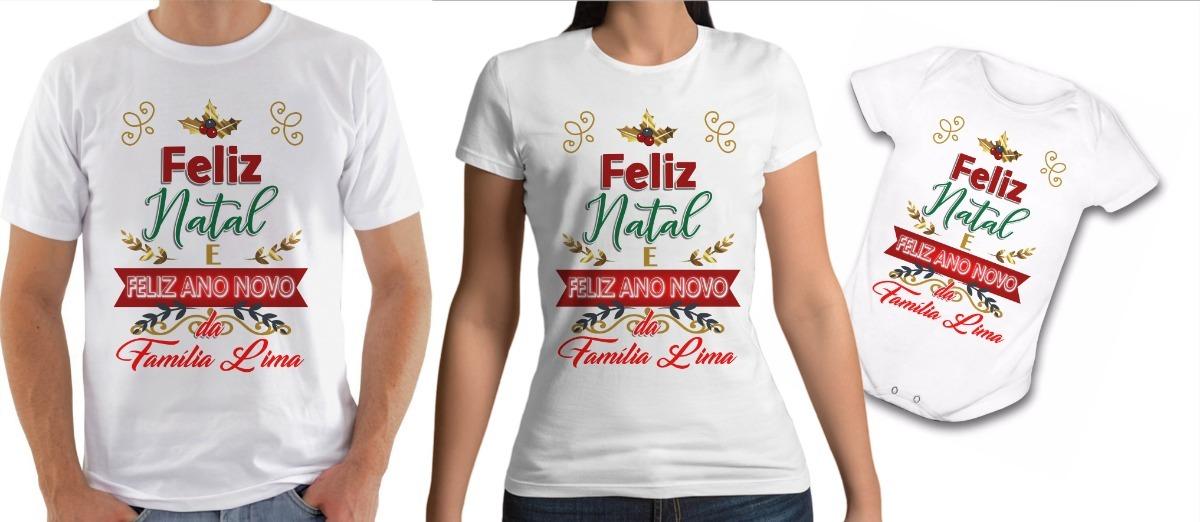 168ffca0678dd Kit Camiseta E Body Feliz Natal E Feliz Ano Novo Kit Família - R  74 ...