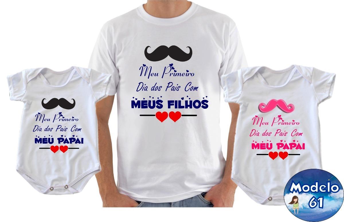 Kit Camisetas Presente Dia Dos Pais C3 Primeiro Dia Dos Pai R 75