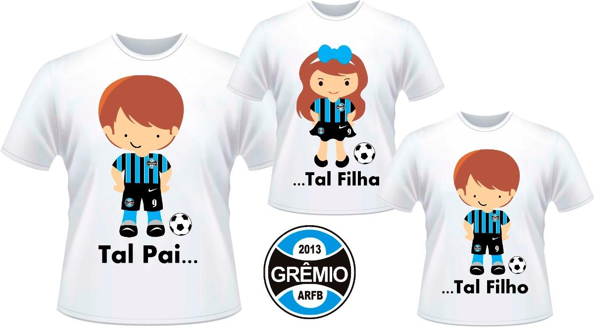 9f9a5aa3bf1a72 Kit Camisetas Tal Pai Tal Filho E Tal Filha Grêmio E Outros