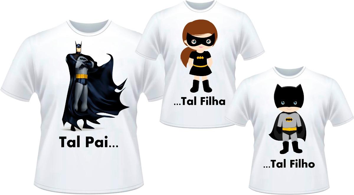 f34327c6a07edb Kit Camisetas Tal Pai Tal Filho Tal Filha Batman