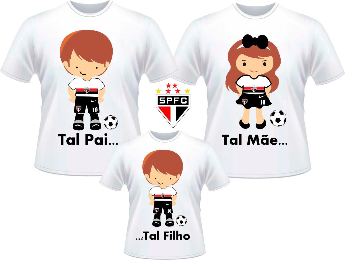 59fc302671573 Kit Camisetas Tal Pai Tal Mãe Tal Filho Times De Futebol Sp - R  86 ...