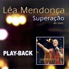 kit cd e play back superacao lea mendonca