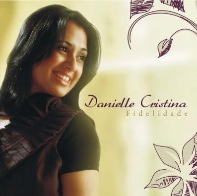cd gospel net playback danielle cristina fidelidade