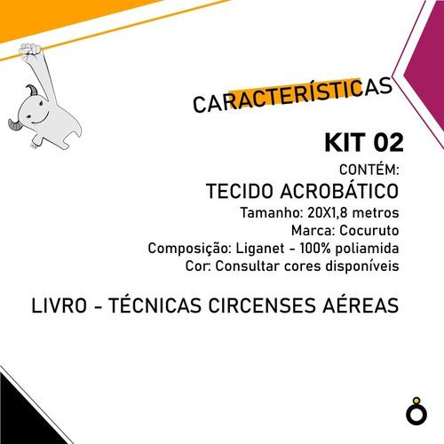 kit circo 02  - tecido acrobático 20 metros + livro