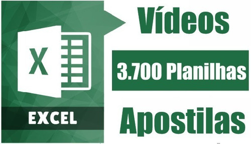 kit com 3700 planilhas excel editaveis + videos + apostilas