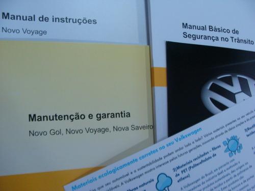 kit completo manual proprietário voyage g6  original lacrado