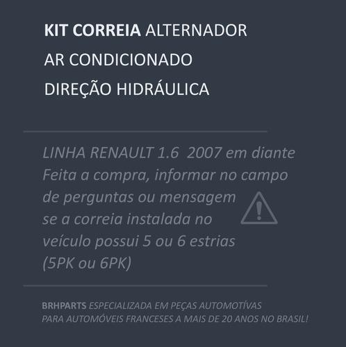 kit correia altenador+tensor+polia renault sandero 1.6 8/16v