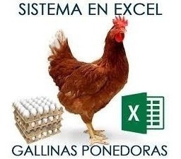 kit cría gallinas ponedoras y pollos + sistema excel con