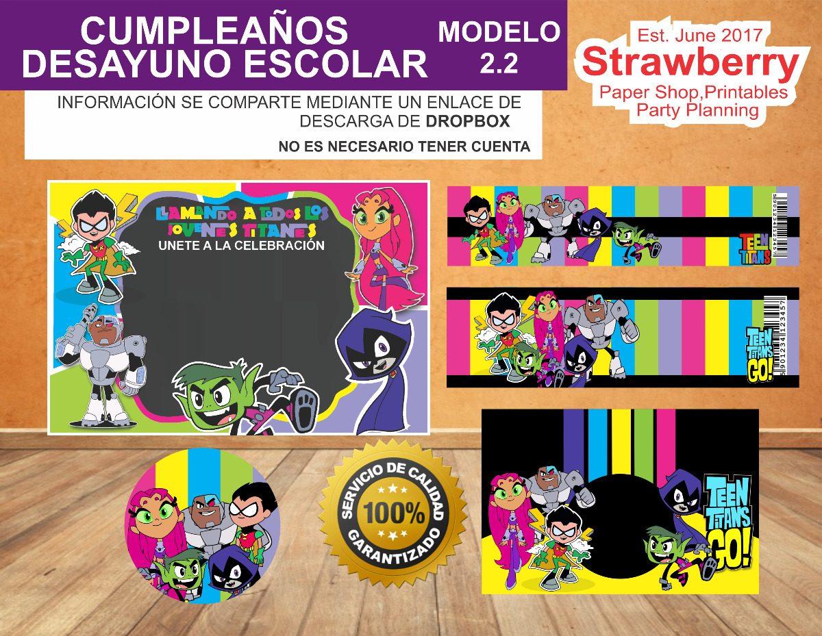 Kit Cumpleaños Desayuno Escolar Invitacion Jovenes Titanes $ 20 00 en Mercado Libre
