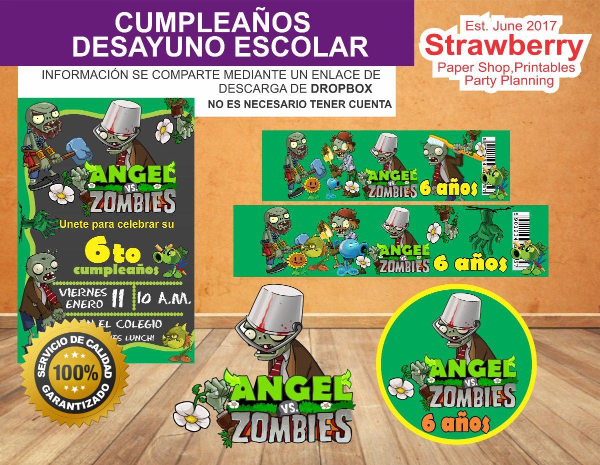 Kit Cumpleaños Desayuno Escolar Invitacion Plants Vs Zombies