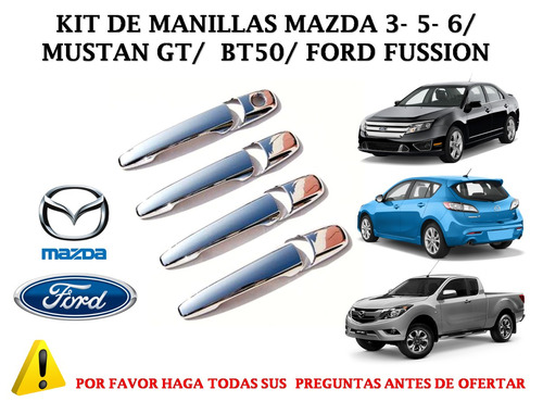kit de manillas mazda 3- 5- 6/ mustan gt/ bt50/ ford fussion