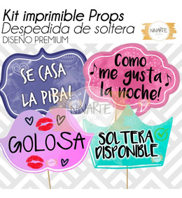 Kit Despedida De Soltera Imprimible Cartelitos Frases Foto