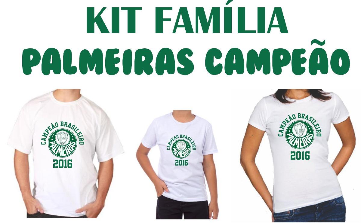 Kit Família 3 Camisetas Palmeiras Campeão Brasileiro 2016 - R  110 ... adae5003e5851