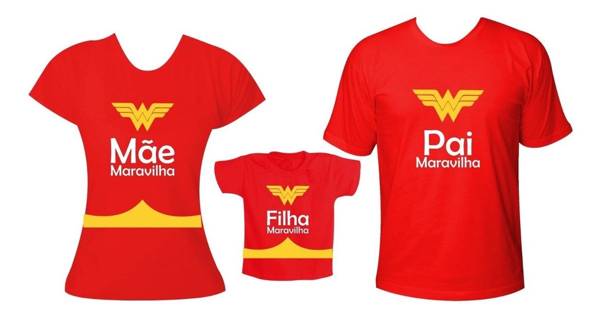 113af47fc87367 Kit Família Camisetas Mãe Pai Filha Maravilha