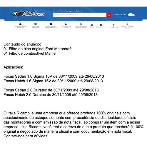 kit filtros de oleo e combustivel ford - ford focus 1.6 16v sigma e 2.0 16v duratec 2009 2010 2011 2012 2013