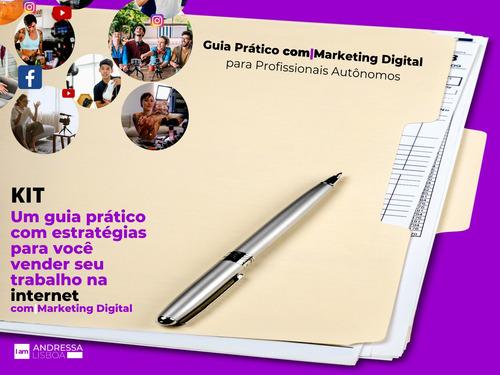 kit guia prático com marketing digital (preço 3x r$217,00)