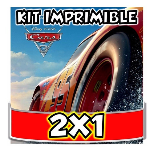 kit imprimible cars 3 candybar tarjetas cotillón cumple 2x1