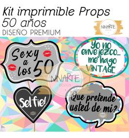 Kit Imprimible Cartelitos Frases Foto Props Cumple 50 Años