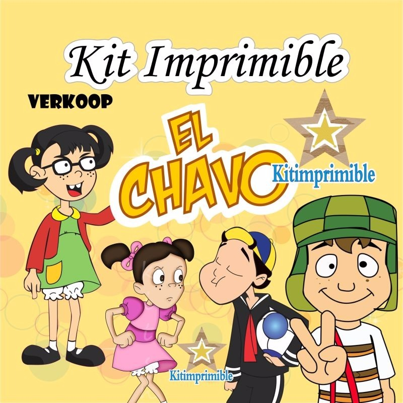 Kit Imprimible Chavo Del 8 Animado + Candy Bar *nuevo Marcos ...
