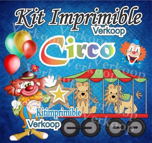 kit imprimible circo + candy bar fiesta