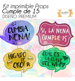 Kit Imprimible Cumple 15 Años Cartelitos Frases Foto Props