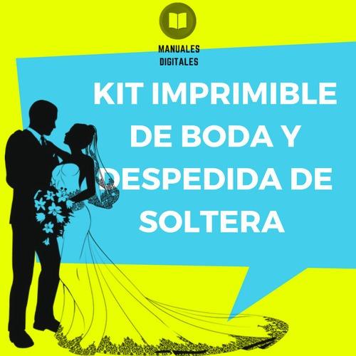 kit imprimible de boda y despedida de soltera