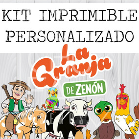 Kit Imprimible Granja Zenon Personalizado Candy Bar Y Más