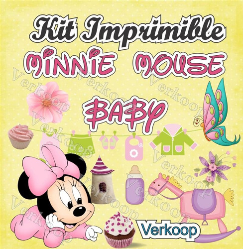 kit imprimible minnie mouse bebe baby fiesta 100% editable