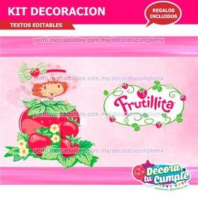 Kit Imprimible Rosita Fresita Frutillita Decoracion P114