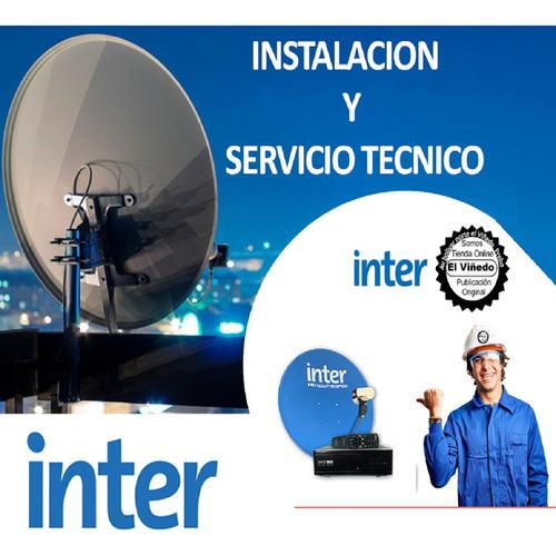 kit inter satélite instalación y servicio técnico