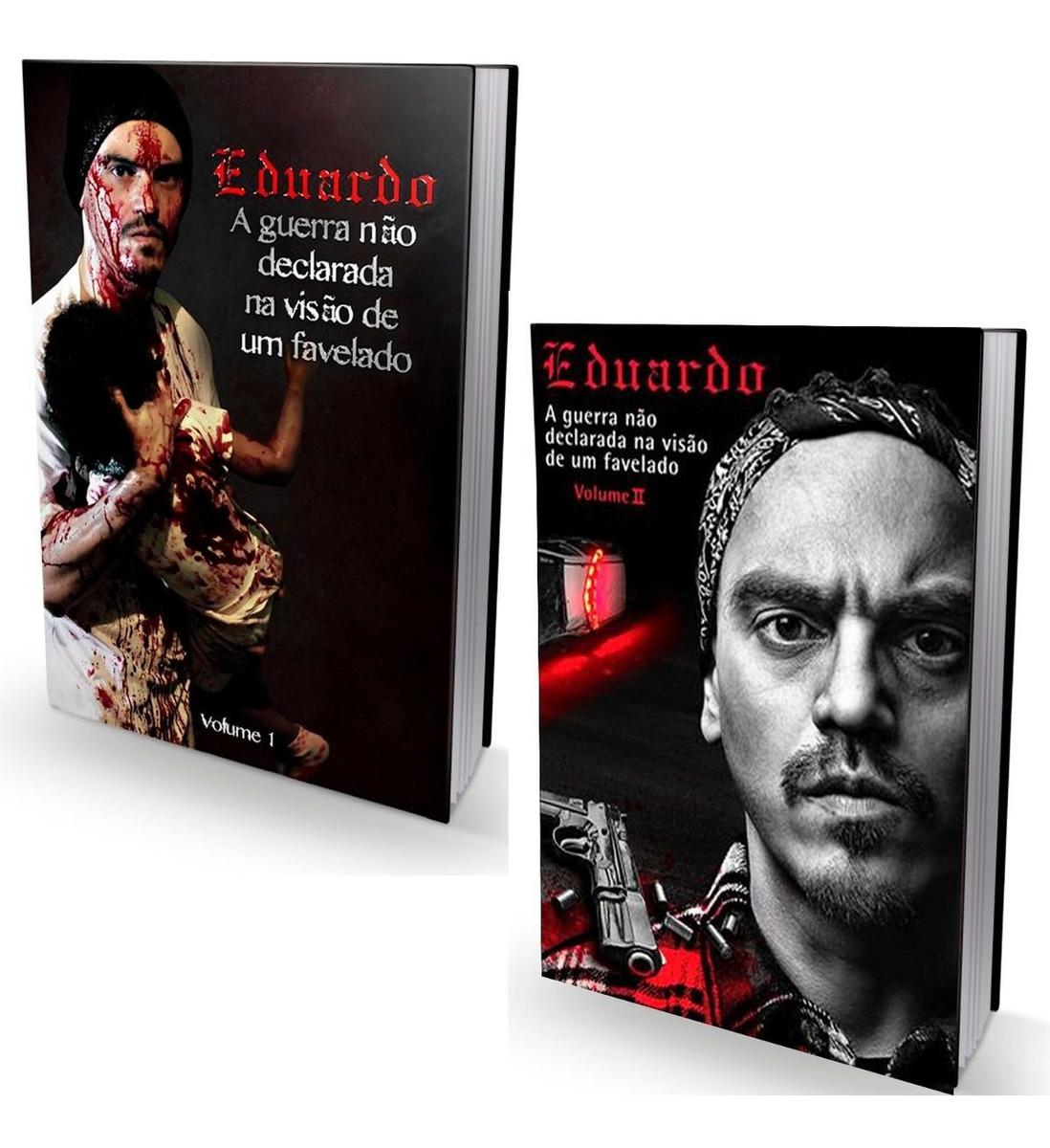 Kit Livro Eduardo Taddeo A Guerra Nao Declarada Vol 1 Vol2 R