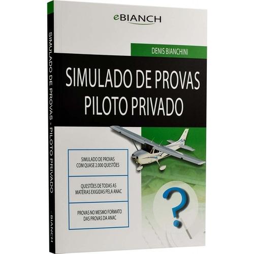 kit  livro piloto privado  bianch com simulados pp