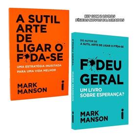 Kit Livros A Sutil Arte De Ligar O Foda-se + Fudeu Geral