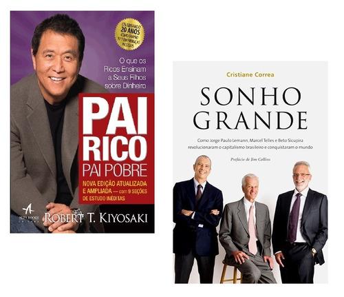 kit livros - pai rico pai pobre + sonho grande (2 livros) !