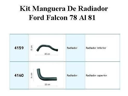 kit manguera de radiador ford falcon 1978 a 1981 ( 4159 4160 )