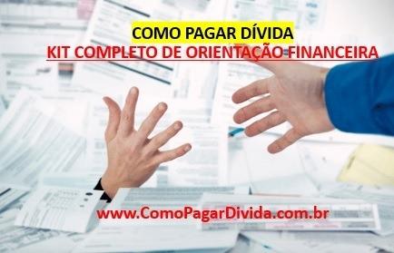 kit orientação financeira / como pagar dívidas / renda extra