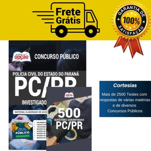 kit pc pr investigador de polícia civil do paraná + questões